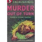 Murder Out Of Turn by Frances and Richard Lockridge (Book) 1956