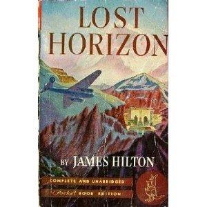 Lost Horizon by James Hilton (Book) 1944