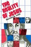 The Reality Of Jesus by Dermot Lane (Book) 1977