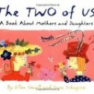 The Two Of Us by Ellen Shapiro (Book) 2002