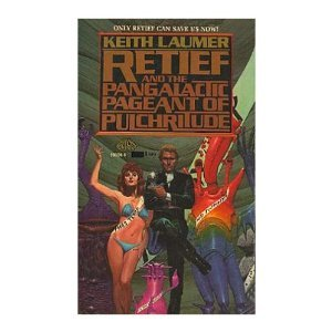 Retief and the Pangalactic Pageant Of Pulchritude by Keith Laumer (Book) 1986