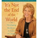 It's Not the End Of the World by Joan Borysenko (Book) 2009