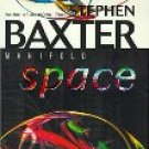 Maniford Space by Stephen Baxter (Book) 2001