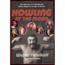 Howling At the Moon by Walter Yetnikoff (Book) 2004