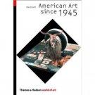 American Art Since 1945 by David Joselit (Book) 2003
