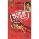 Death Of a Citizen by Donald Hamilton (Book) 1960