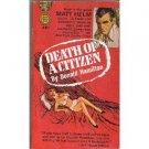 Death Of a Citizen by Donald Hamilton (Book) 1960