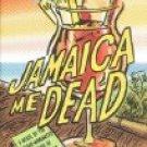 Ja,aica Me Dead byBob Morris (Book) 2001