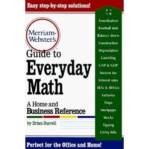 Merriam=Webster's Guide To Everyday Math by Brian Burrell (Book) 1998