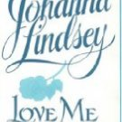 Love Me Forever by Johanna Lindsey (Book) 1996