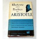 The Rhetoric and the Poetics Of Aristotle (Book) 1980