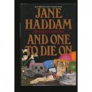 And One To Die On by Jane Haddam (Book) 1996Ba
