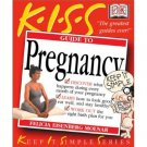 Kiss Guide To Pregnancy by Felicia Molnar (Book) 2001