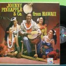 Johnny Pineapple~From Hawaii~ Design Records 1960 LP