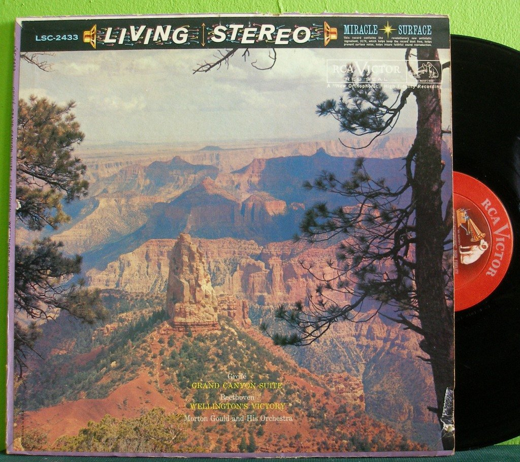 Morton Gould~Grofe: Grand Canyon Suite / Beethoven: Wellington's Victory~ Rca Victor 1963 LP