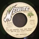 Lou Anthony~His Friends Call Him Texas / Rain~ Mesquite Records 45