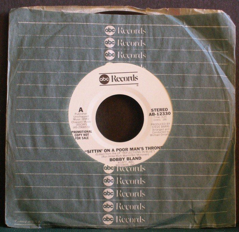 BOBBY BLAND~Sittin' On a Poor Man's Throne~ ABC AB-12330 1977, PROMO 45 NM