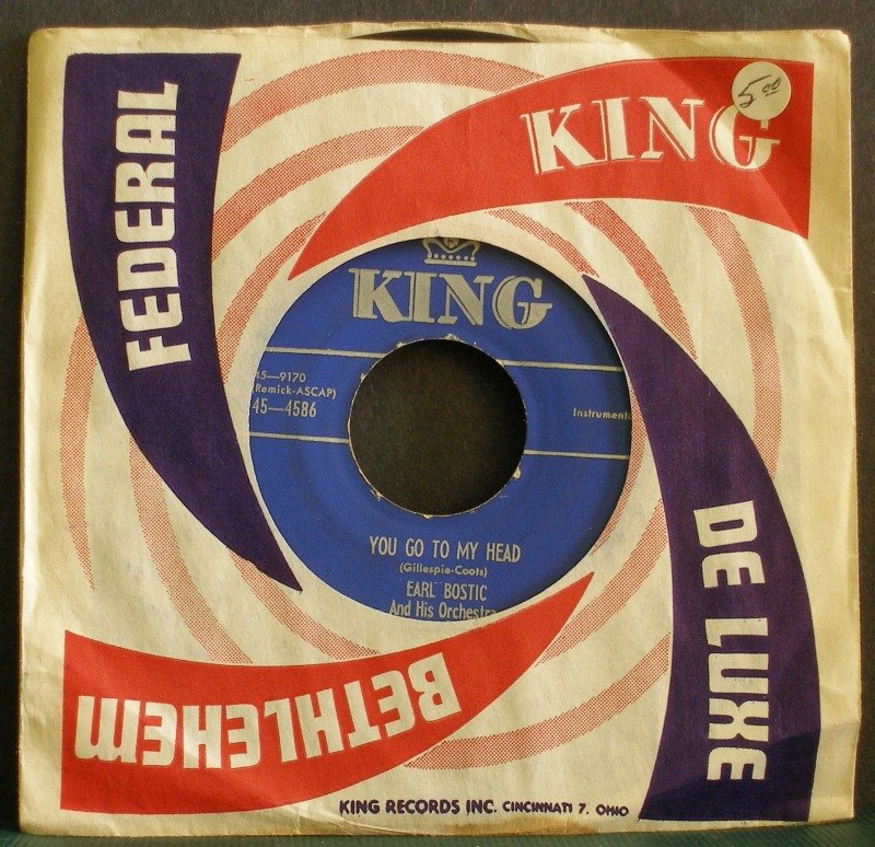EARL BOSTIC~You Go to My Head / The Hour of Parting~ King 45-4586 1953, 45 VG+