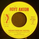 HOYT AXTON~Heartbreak Hotel~ DPI DPI 5001  1990, 45