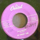 JOE FINGERS CARR~La La Collette / I'm a Little Echo~ Capitol F3541 195?, 45