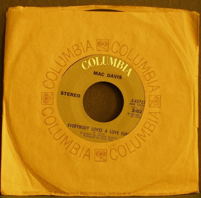 MAC DAVIS~Everybody Loves a Love Song~ Columbia 4-45727 1972, 45