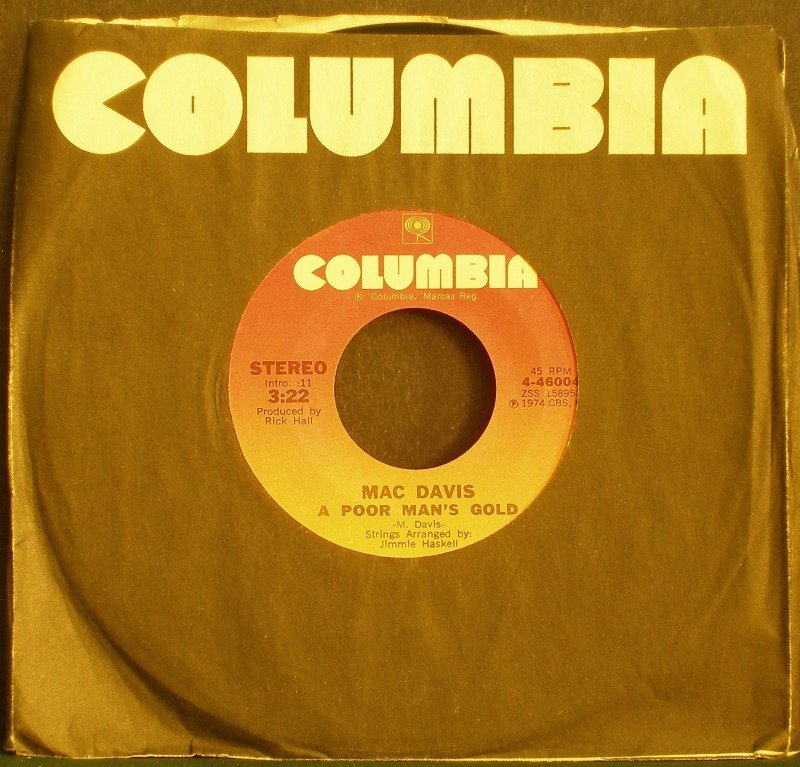 MAC DAVIS~One Hell of a Woman / A Poor Man's Gold~ Columbia 4-46004 1974, 45