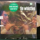 PADDY MOLONEY & SEAN POTTS~Tin Whistles~Shanachie 79033 LP