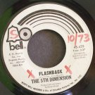 THE 5TH DIMENSION~Flashback / Diggin' For a Livin'~ Bell 45,425 1973, 45 VG+
