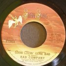 BAD COMPANY~Good Lovin' Gone Bad~ Swan Song SS-70103 1975, 45