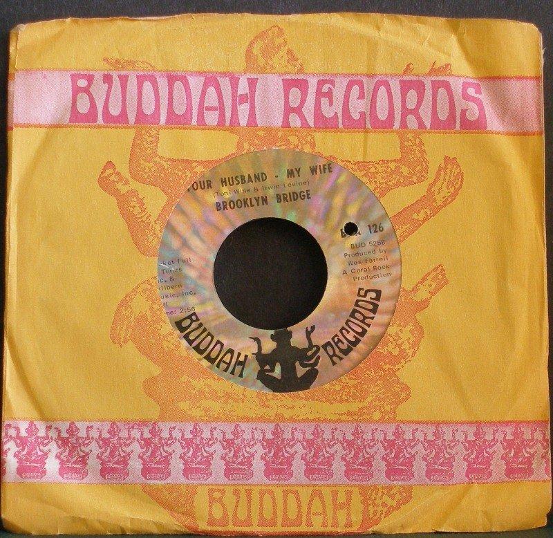 BROOKLYN BRIDGE~Your Husband - My Wife~ Buddah BDA 126 1969, 45