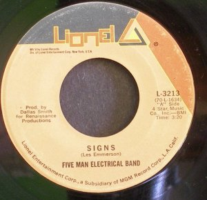 FIVE MAN ELECTRICAL BAND~Signs / Hello Melinda Goodbye~ Lionel L-3213 1971, 45