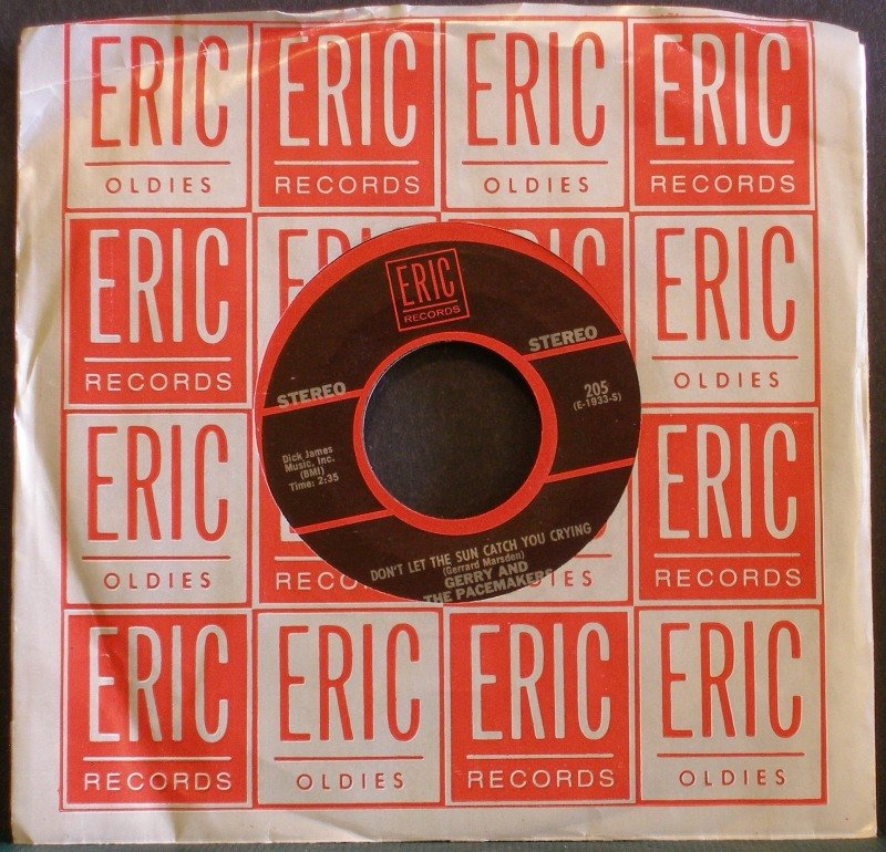 GERRY & THE PACEMAKERS~Don't Let the Sun Catch You Crying~ Eric 205 45