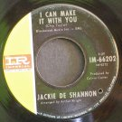 JACKIE DESHANNON~I Can Make it with You / To Be Myself~ IMPERIAL 66202 1966, 45
