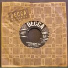 ROGER COLEMAN~Everything I Have is Yours~ Decca 9-28418 45