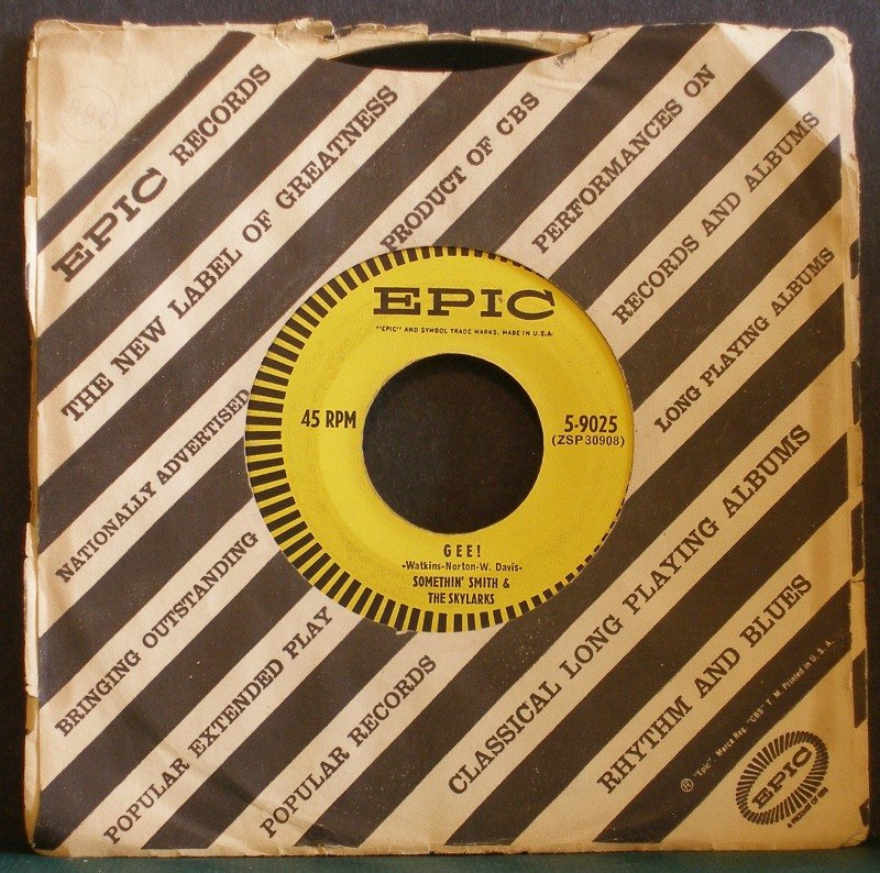 SOMETHIN' SMITH & SKYLARKS~Gee! / Just in Case You Change Your Mind~ EPIC 5-9025 1954, 45