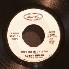 AUTRY INMAN~Don't Call Me (I'll Call You)~ EPIC 5-10389 PROMO 45