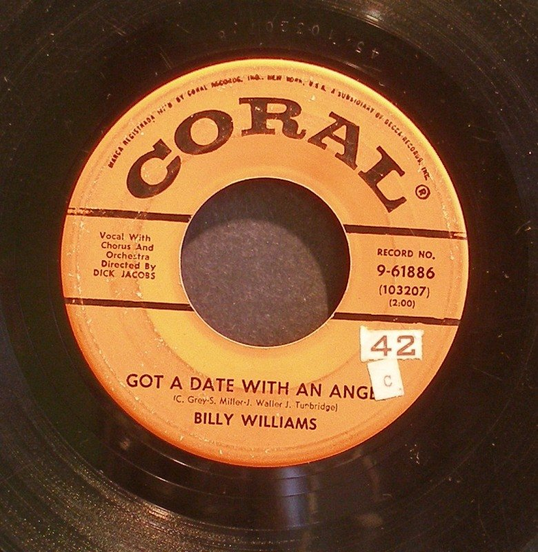 BILLY WILLIAMS~Got a Date with an Angel~ Coral 9-61886 45