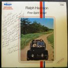 RALPH HARRISON~Free Spirit Movin'~Great American Music Machine, Inc. HAR 1000 LP Signed