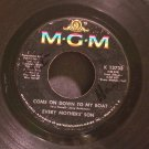 EVERY MOTHER'S SON~Come on Down to My Boat / I Believe in You~ MGM K 13733 1967, 45