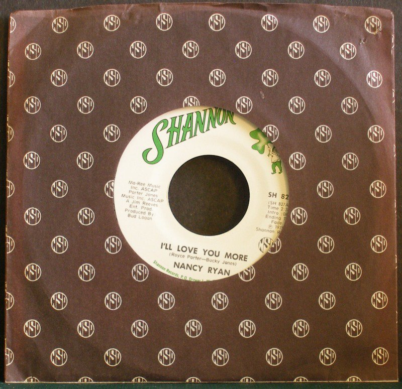 NANCY RYAN~I'll Love You More / Share Him with Me~ Shannon SH 827 1975, 45, NM