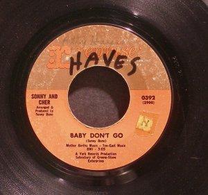 SONNY & CHER~Baby Don't Go / Walkin' The Quetzal~ Reprise 0392 1965, 45
