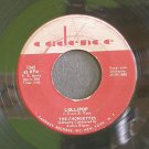 THE CHORDETTES~Lollipop / Baby Come-A Back-A~ Cadence 1345 1958, 45
