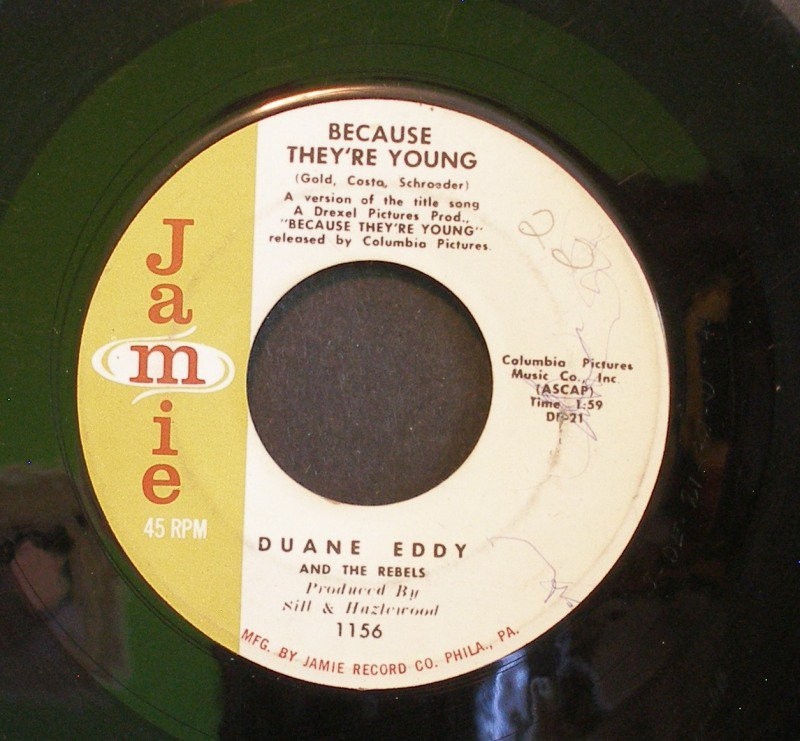 DUANE EDDY & REBELS~Because They're Young / Rebel Walk~ Jamie 1156 1960, 45