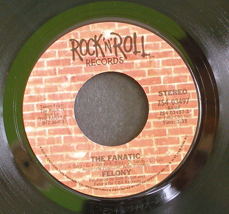 FELONY~The Fanatic / The Girl Ain't Straight~ Rock 'N' Roll ZS4 03497 1982, 45