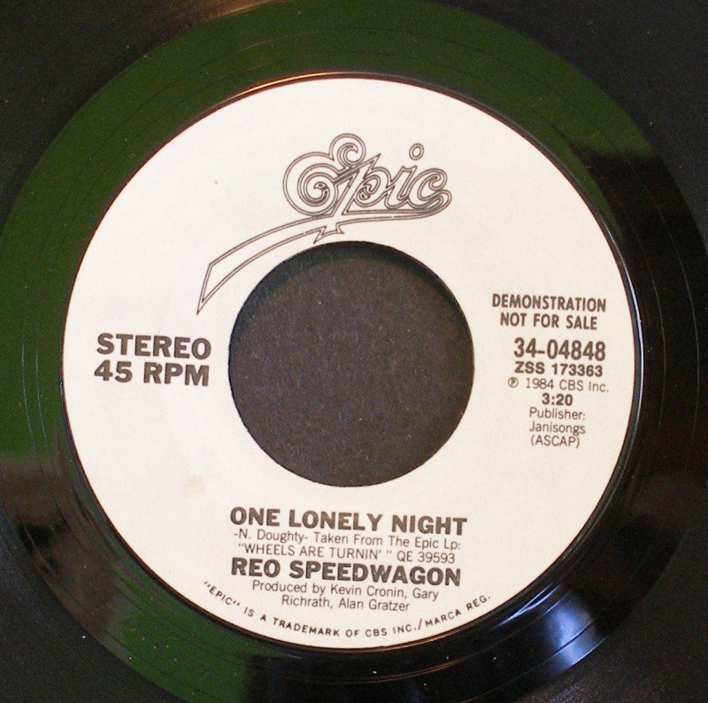REO SPEEDWAGON~One Lonely Night~ EPIC 34-04848 1984, PROMO 45
