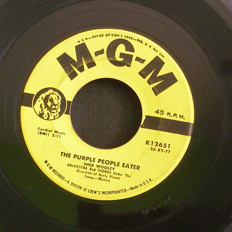 SHEB WOOLEY~The Purple People Eater / I Can't Believe You're Mine~ MGM K12651 1958, 45