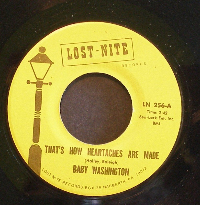 BABY WASHINGTON~That's How Heartaches Are Made / There He is~ Lost-Nite LN 256 45