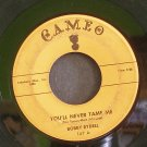 BOBBY RYDELL~You'll Never Tame Me / Kissin' Time~ Cameo C167 1959, 45