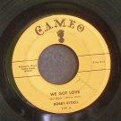 BOBBY RYDELL~We Got Love / I Dig Girls~ Cameo 169 1961, 45