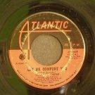 CLARENCE CARTER~Let Me Comfort You~ Atlantic 45-2569 1968, 45